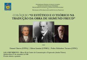 """[:pb]Colóquio """"O Estético e o Teórico na Tradução da obra de Sigmund Freud""""[:] @ Sala Drummond - CCE/ Bloco B - Térreo - UFSC"""